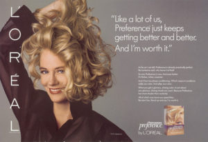 L'Oreal ad with Cybil Shepard Because I'm worth it