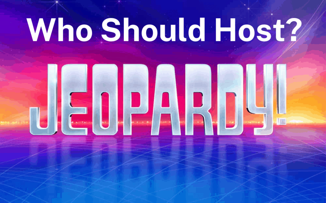 The Jeopardy! Brand and Who Should Host It Next