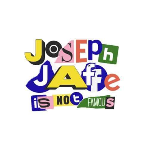 Joseph Jaffe is Not Famous Show Logo